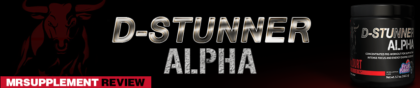 D-Stunner Alpha - MrSupplement Review