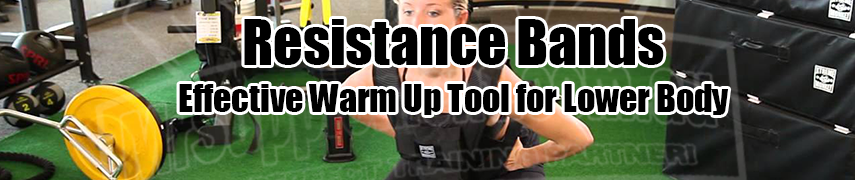 resistance bands effective as warm up tool for lower body