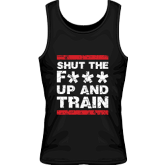 Mr Supplement Shut The F*** Up and Train Workout Singlet