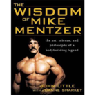 The Wisdom of Mike Mentzer